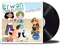 "Livre audio ""Erwan, l'elfe au canard"" (tome 1)"